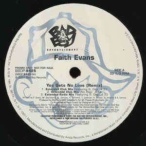 Faith Evans You Gets No Love (Remix) / I Love You