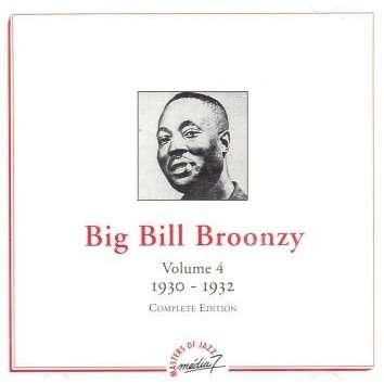 big bill broonzy Complete edition vol. 4 1930 1932