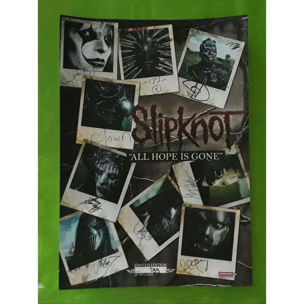 SLIPKNOT ALL HOPE IS GONE-(Limited édition)(Poster)(NUmbered 999 copies)(Original)(2008)(Roadrunner)(Holland)