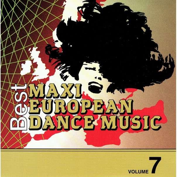 European Maxi Single Hit Collection vol.7 Green Ice,Claudia T,Hazell Dean,Chico,Timerider,Vanessa Paradis