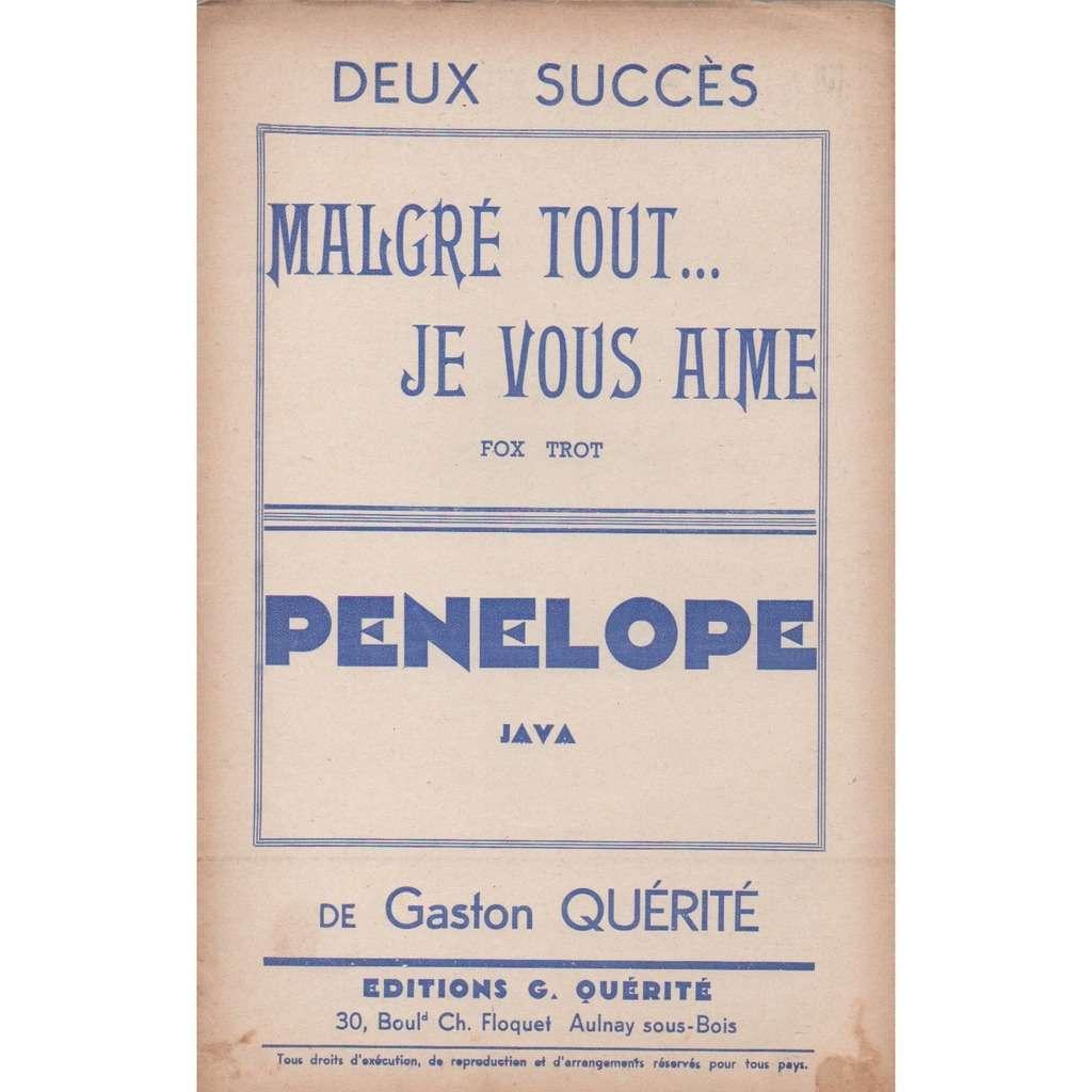 gaston quérité PENELOPE/MALGRÉ TOUT...JE VOUS AIME