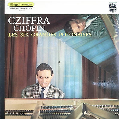 gyorgy cziffra / frederic chopin les six grandes polonaises