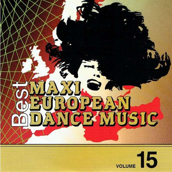 European Maxi Single Hit Collection vol.15 Ankie Bagger,Roger Meno,Caron,Silver Pozzoli,Carrara,Sisley Ferre,George Aaron,Silicon Dream,Chang