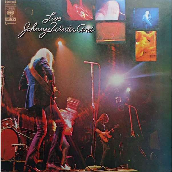 Johnny Winter And Live Johnny Winter And