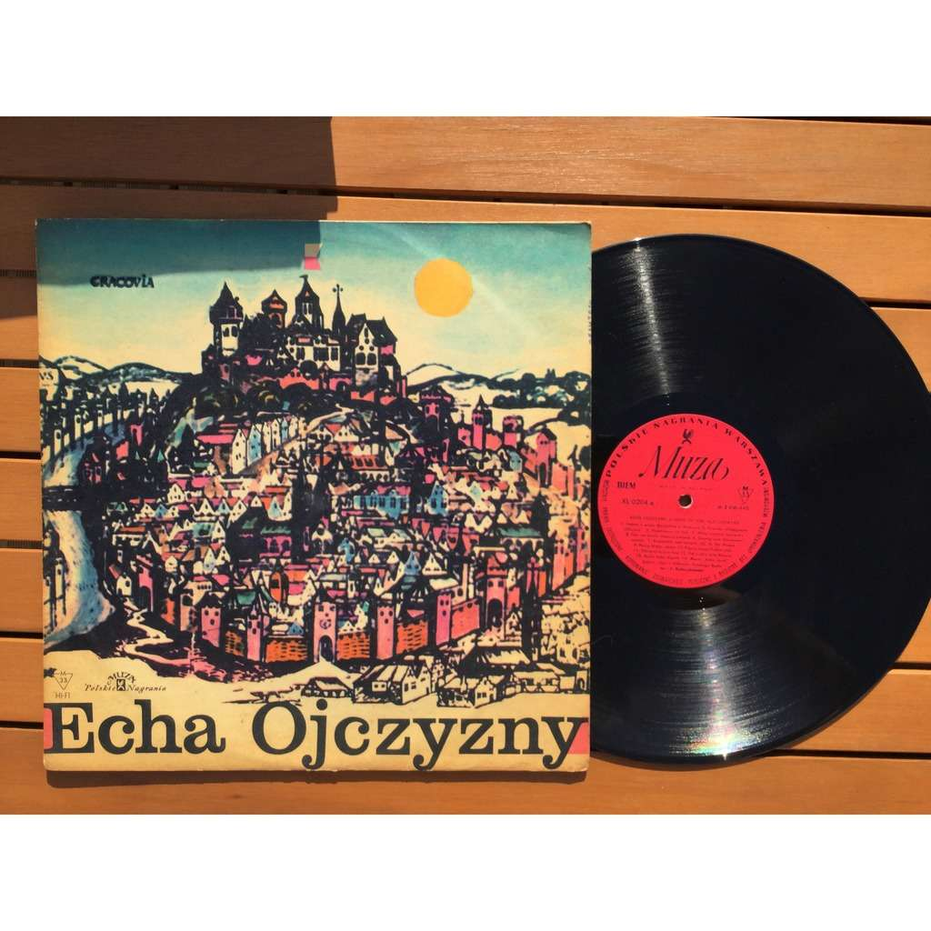 Echa Ojczyzny Echoes of the old country