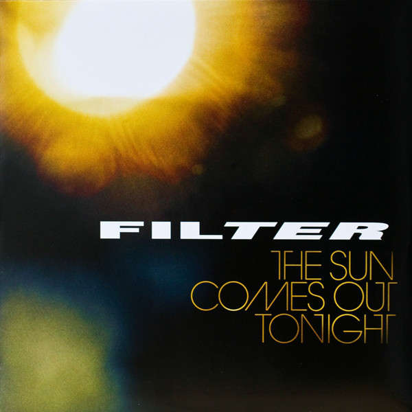 Filter The Sun Comes Out Tonight (lp)