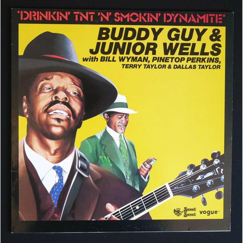 Buddy Guy / Junior Wells / Bill Wyman / ... Drinkin' Tnt 'N' Smokin' Dynamite