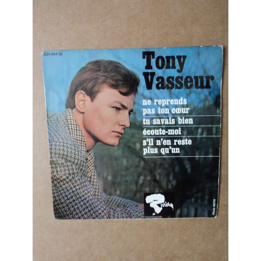 Tony Vasseur Ne reprends pas ton coeur+3
