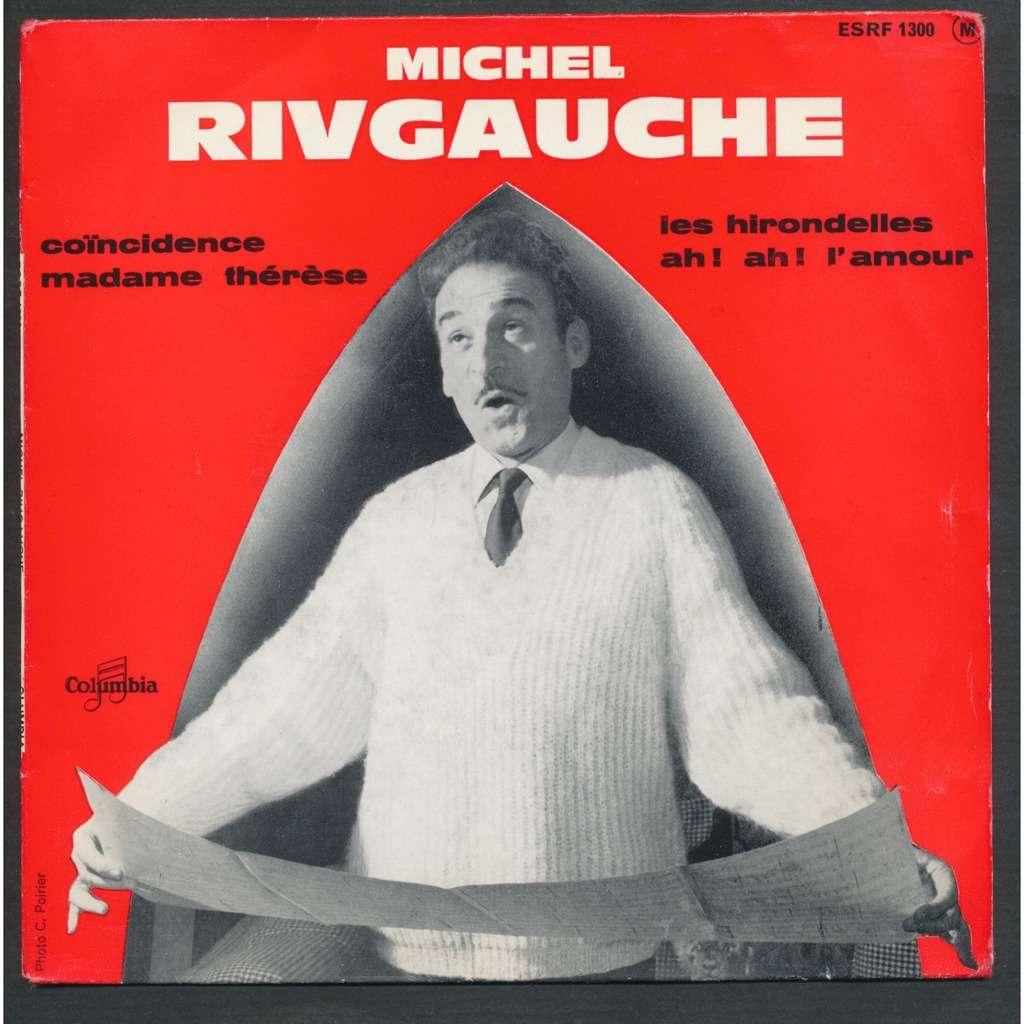 Michel Rivgauche Coincidence Madame Therese Les Hirodelles Ah Ah Lamour