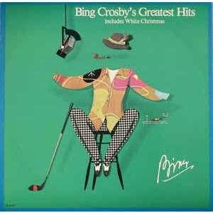 bing crosby bing crosby's greatest hits