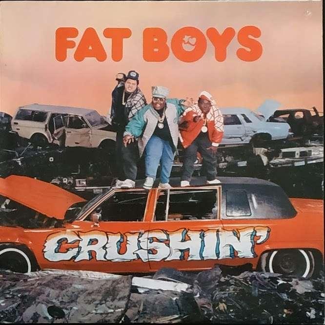 fat boys Crushin'