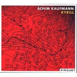 ACHIM KAUFMANN KYRILL