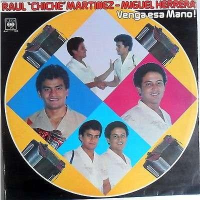 Raul Chiche Martinez y Miguel Herrera - Raul Chiche Martinez y Miguel Herrera - Venga Esa Mano! (LP, Album)