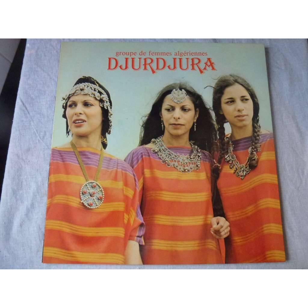 djurdjura Groupe De Femmes Algériennes Djurdjura