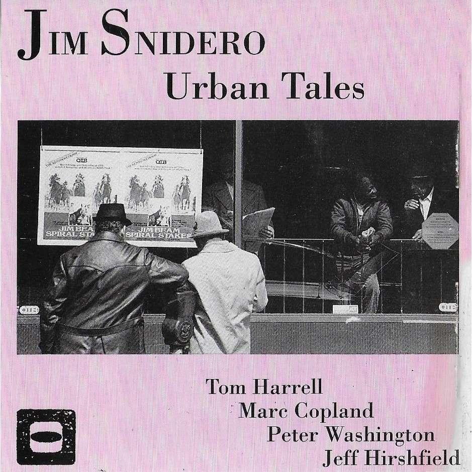 Jim Snidero Urban Tales