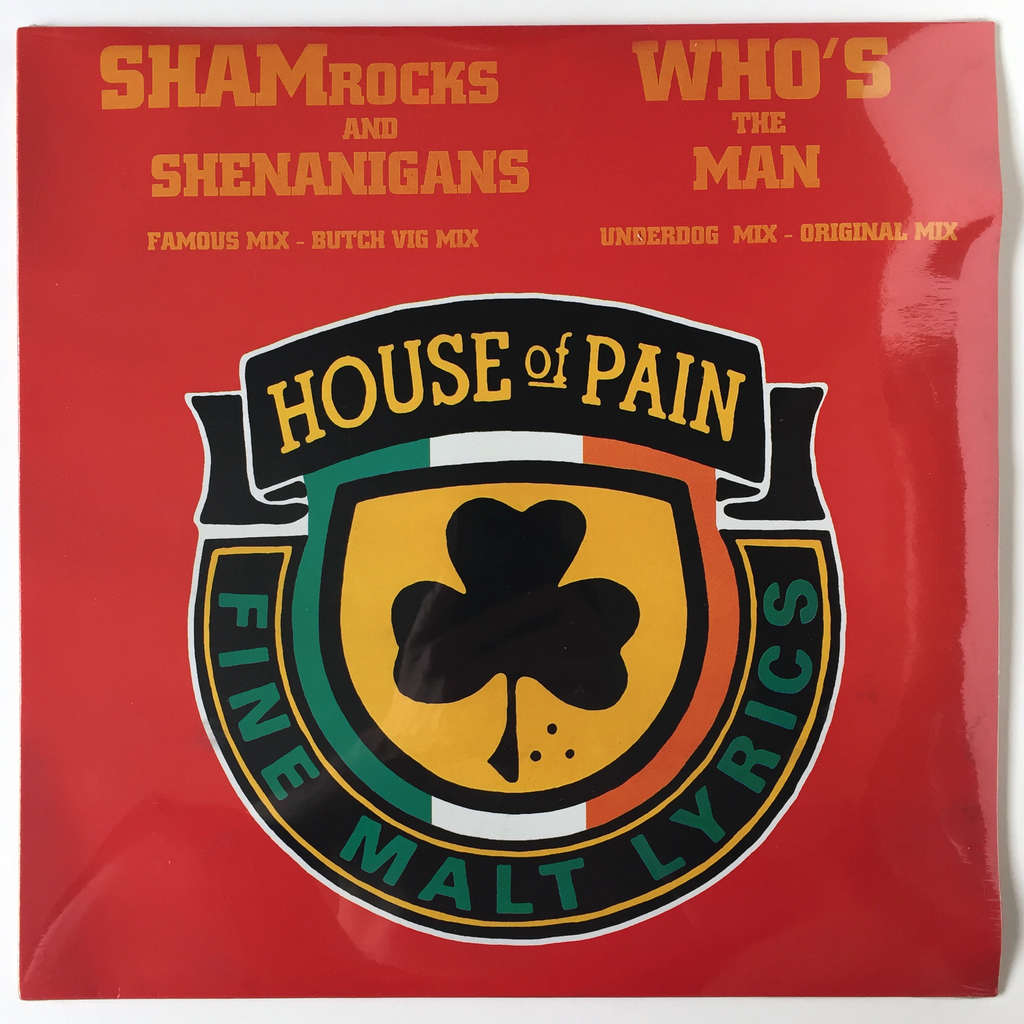 House Of Pain Shamrocks And Shenanigans / Who's The Man