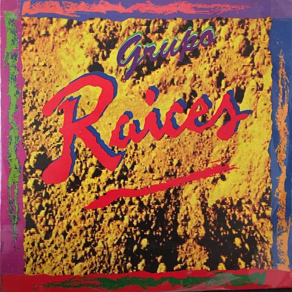 Grupo Raices - Grupo Raices (LP, Album) Grupo Raices - Grupo Raices (LP, Album)