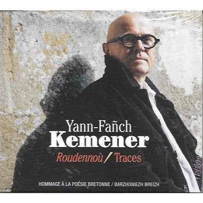 Yann-Fañch Kemener roudennoù / traces