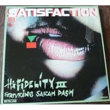 HIFIDELITY III FEAT SARAH DASH SATISFACTION