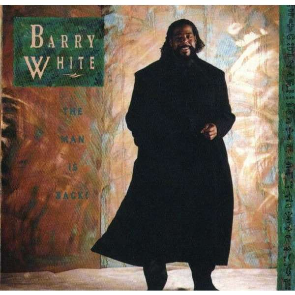 Barry White The Man Is Back