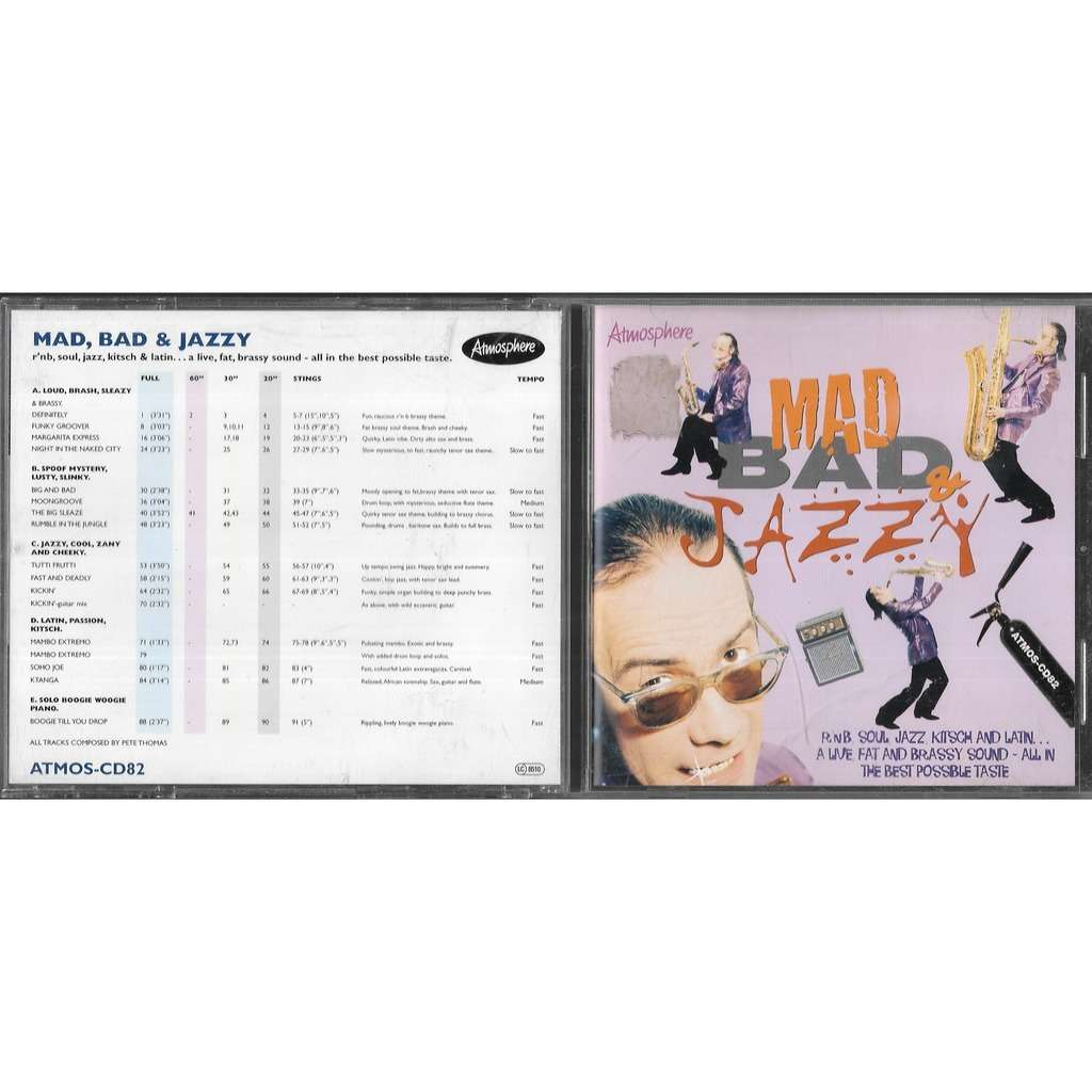 Various Mad Bad & Jazzy - RnB Soul Jazz Kitsch And Latin... A Live Fat And Brassy Sound - All In The Best Po