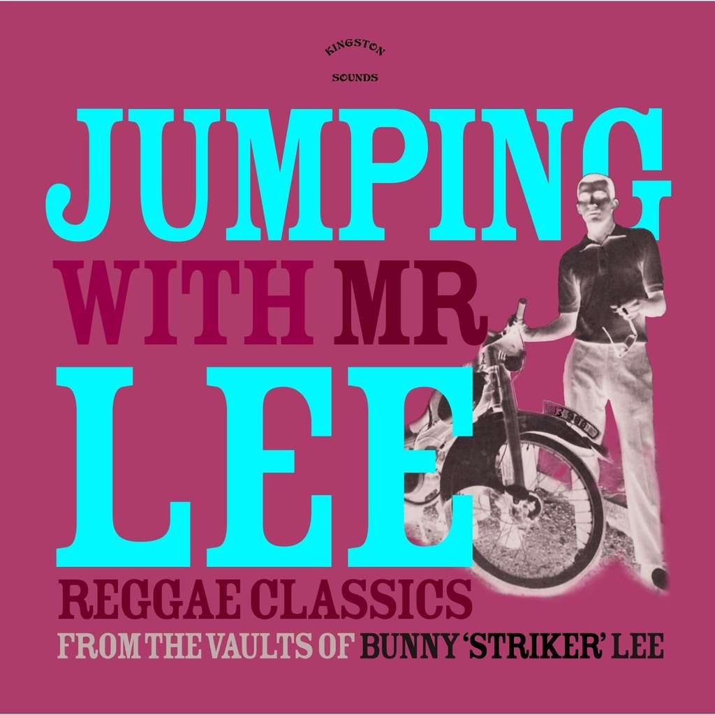 Bunny Lee Jumping With Mr Lee Reggae Classics From The Vault Of Bunny Striker Lee VINYL LP