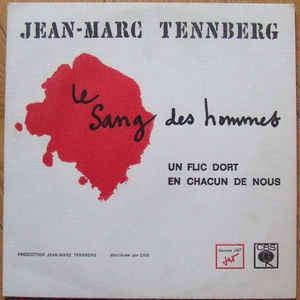 Jean-Marc Tennberg Le Sang des Hommes