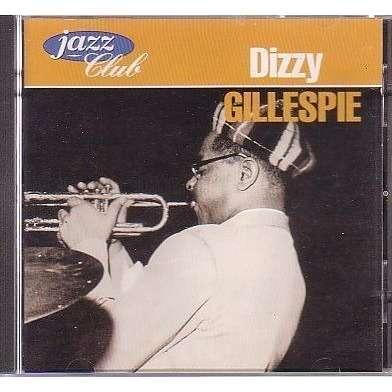 dizzy gillespie jazz club