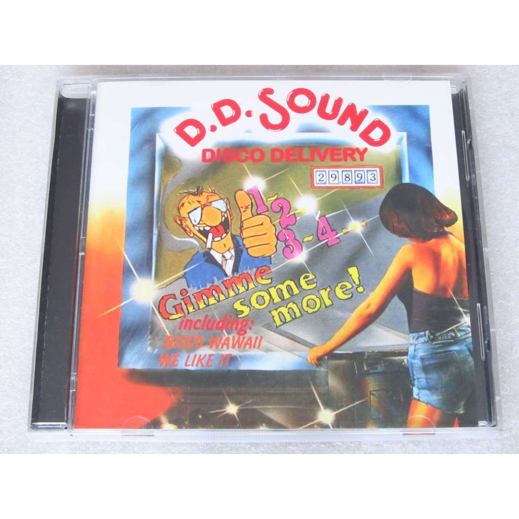D.D.Sound (Disco Delivery) 1-2-3-4…Gimme Me Some More!
