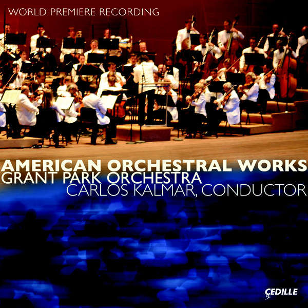 Kolb / Kernis / Hersch / Corigliano / Harbison American Orchestral Works / Grant Park Orchestra, Carlos Kalmar