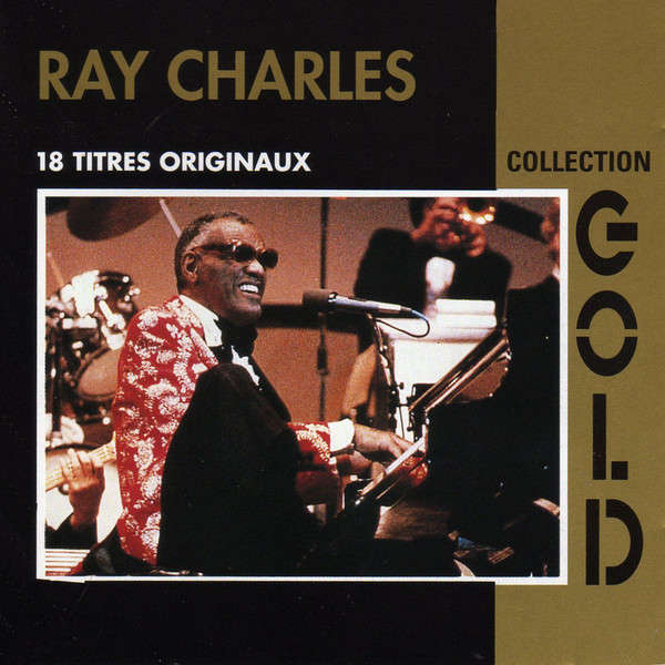 Ray Charles Collection Gold - 18 titres originaux