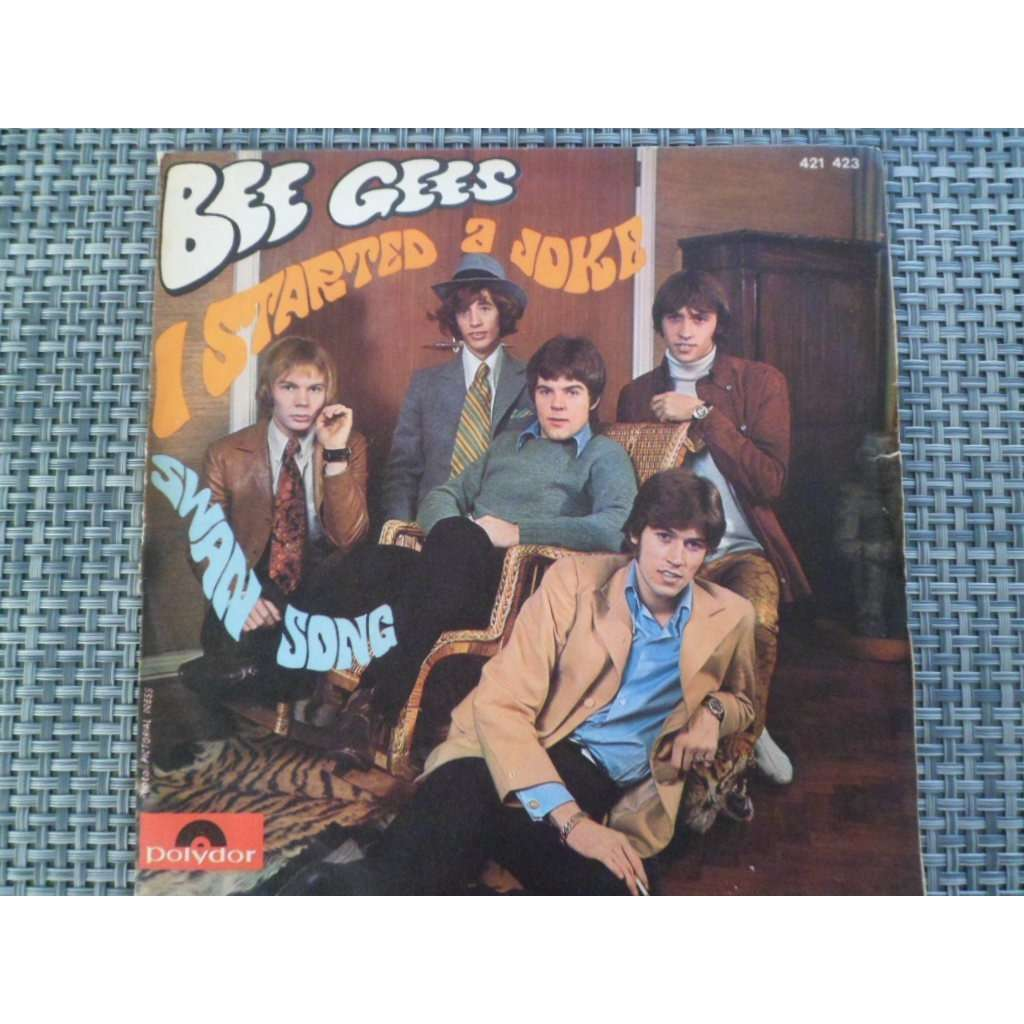 Bee Gees I Started A Joke/ Swan Song