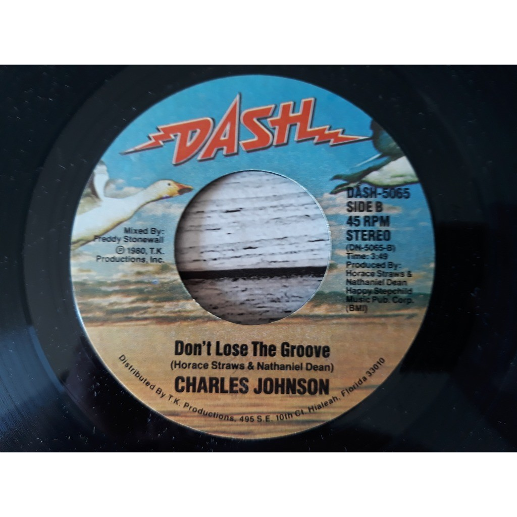 charles johnson side.a.good good lovin' side b.don't lose the groove.