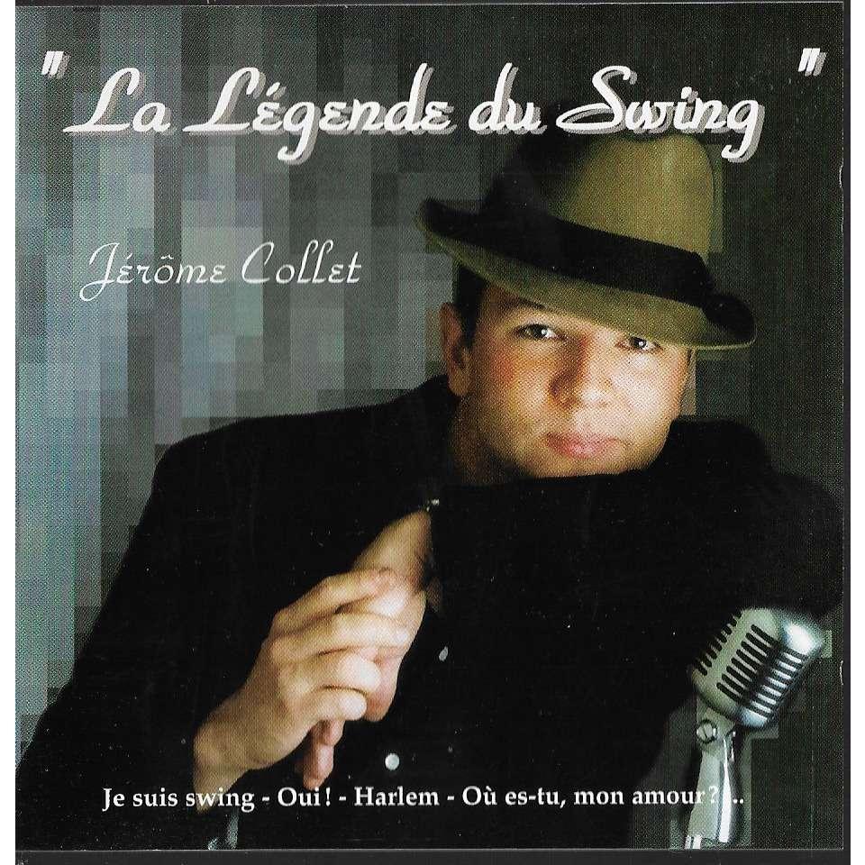 JEROME COLLET LA LEGENDE DU SWING