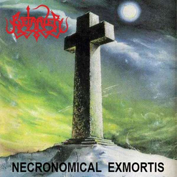 BETRAYER Necronomical Exmortis - Forbidden Personality