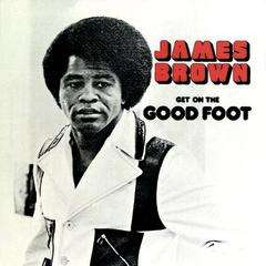 JAMES BROWN Get On The Good Foot