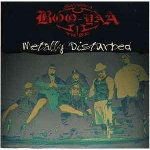 boo-yaa t.r.i.b.e. Metally Disturbed