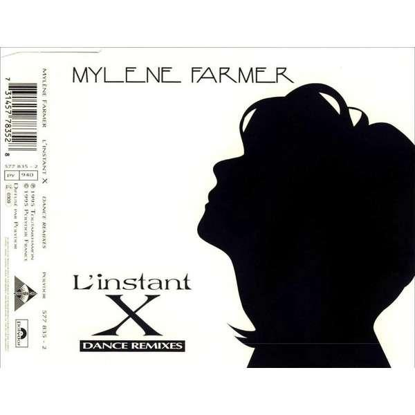 Mylene Farmer L'Instant X (Dance Remixes)