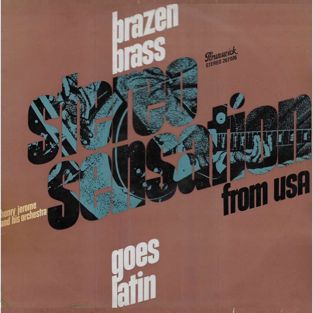 Henry JEROME and his orchestra Brazen Brass Goes Latin