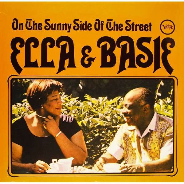 Ella Fitzgerald , Count Basie Orch. , Quincy Jones Ella & Basie On The Sunny Side Of The Street