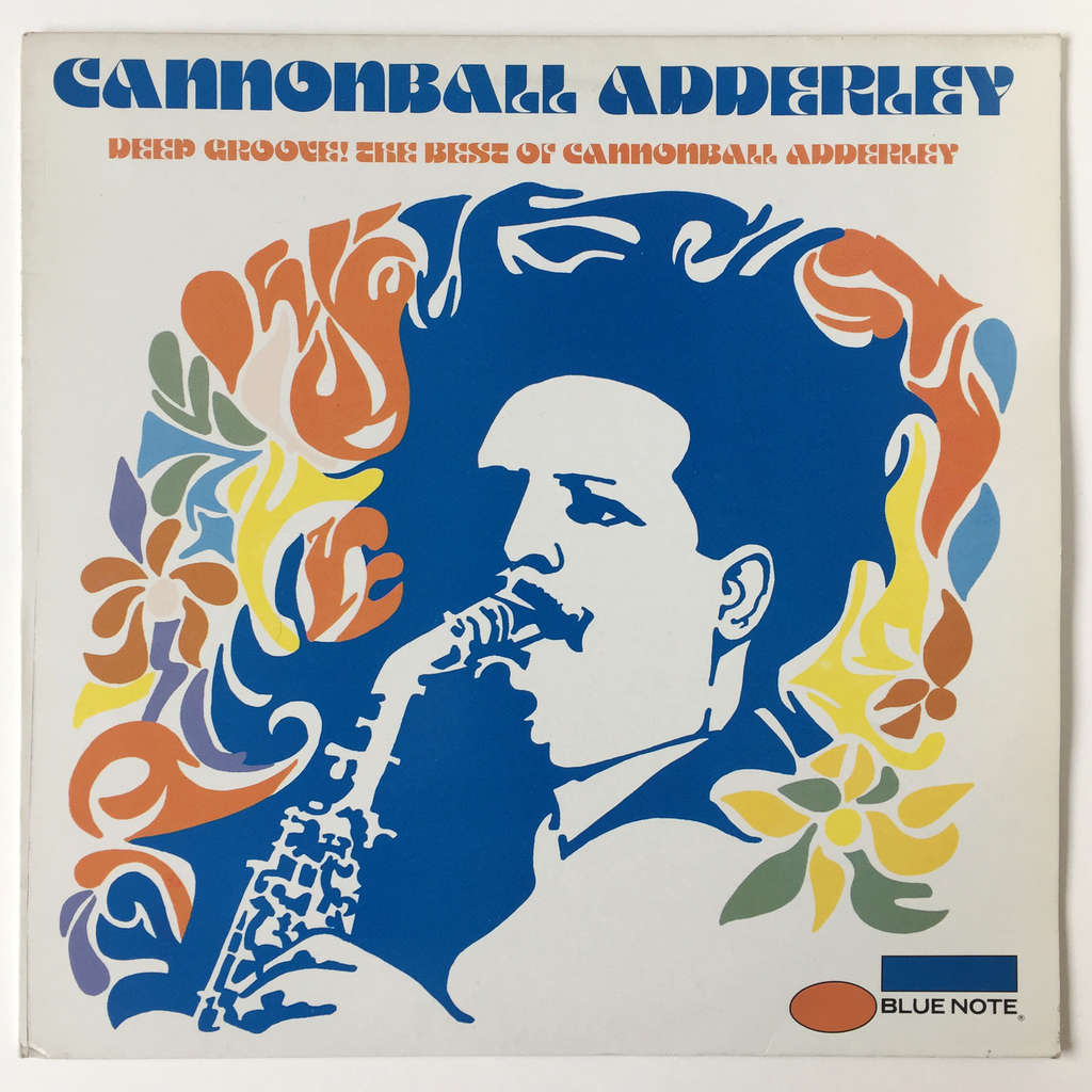 Cannonball Adderley Deep Groove! The Best Of Cannonball Adderley