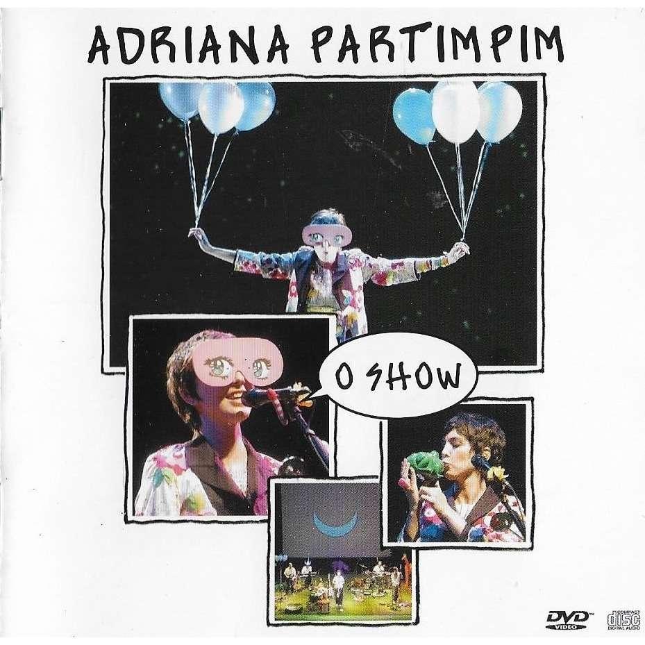 Adriana Partimpim ( Adriana Calcanhotto ) Adriana Partimpim - O Show (CD + DVD)