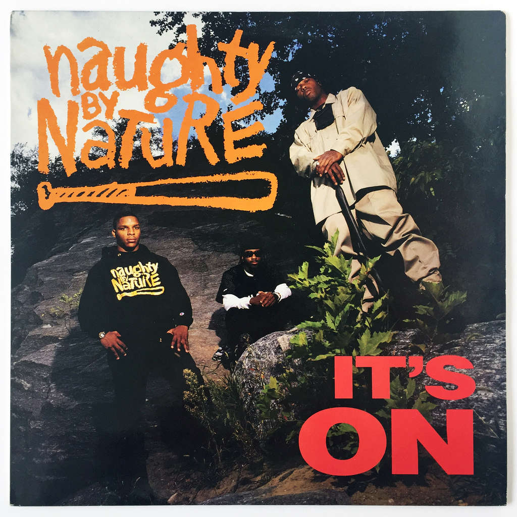 Naughty By Nature It's On