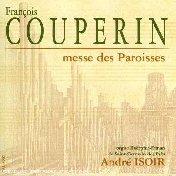 François Couperin Messe des Paroisses