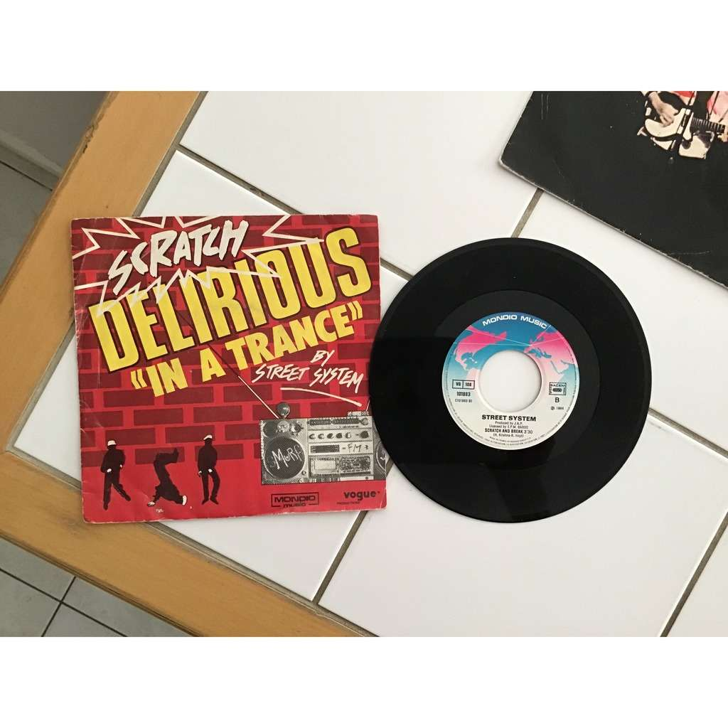 STREET SYSTEM delirious 'in a trance / scratch and break