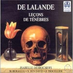De Lalande / Isabelle Desrochers Leçons de Ténèbres