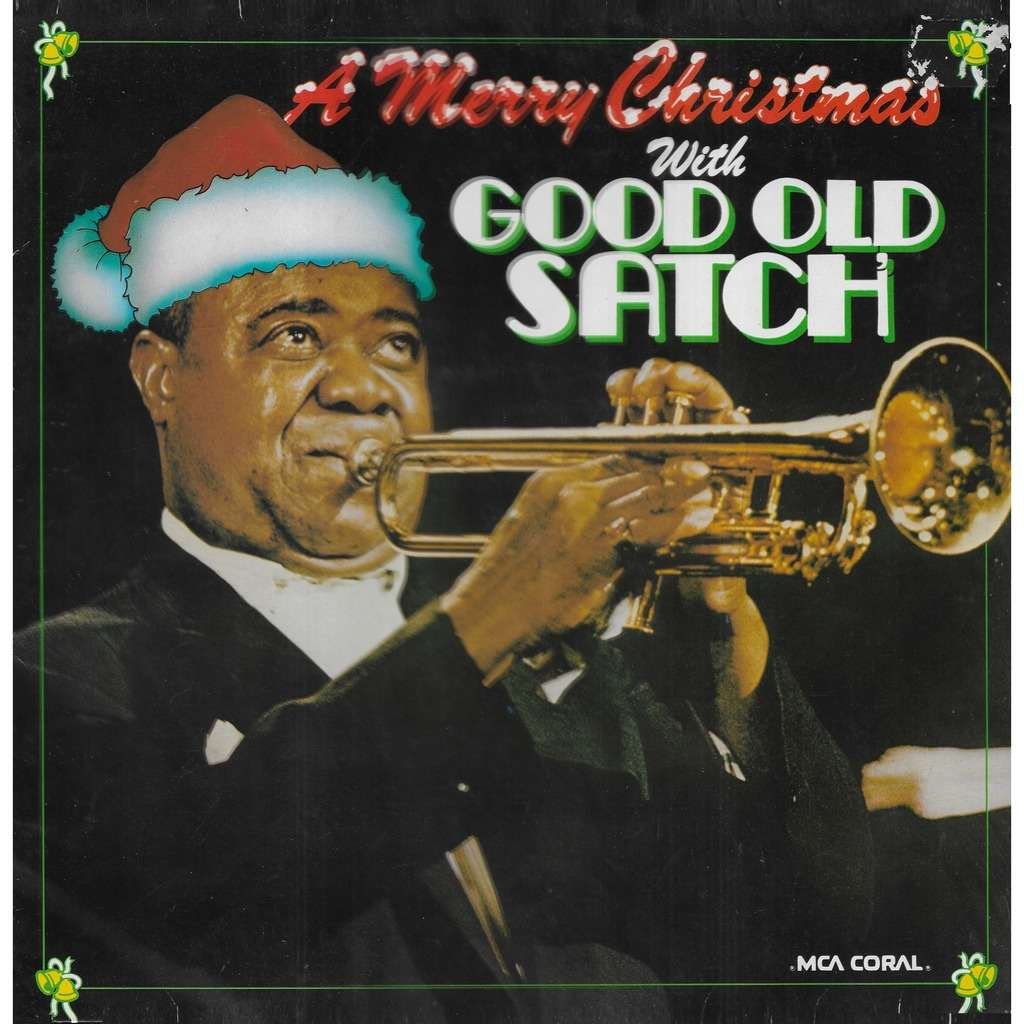 Louis ARMSTRONG A Merry Christmas With Good Old Satch'
