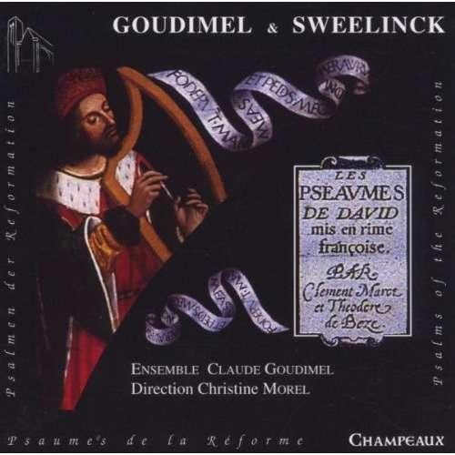 Goudimel / Sweelinck Les Psaumes de David