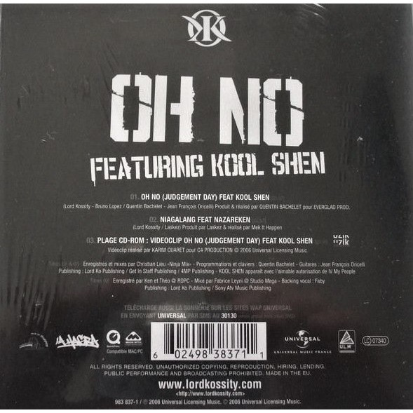 Lord Kossity Featuring Kool Shen / Feat. NAZAREKEN Oh No (Judgment Day) / Niagalang / Oh No (Judgment Day)(videoclip - Karim Ouaret)