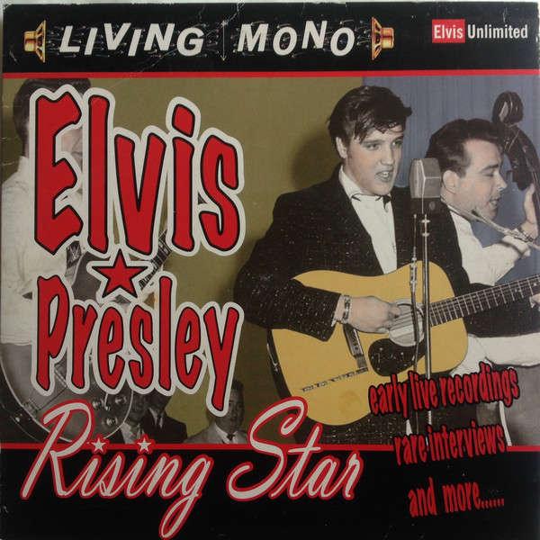 elvis presley 1 LP 25 cm 10 inches RISING STAR 1954/55 louisiana hayride versions